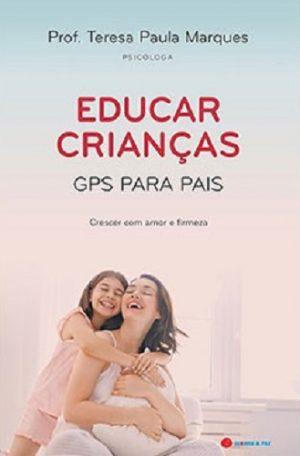 Educar Crianças – GPS para Pais