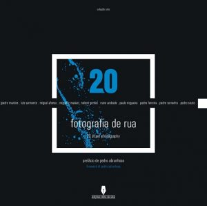 20 Fotografia de Rua – 20 Street Photography