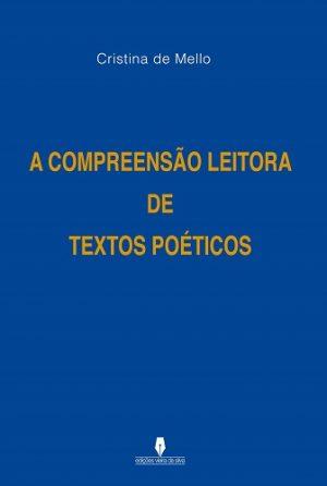 A Compreensão Leitora de Textos Poéticos