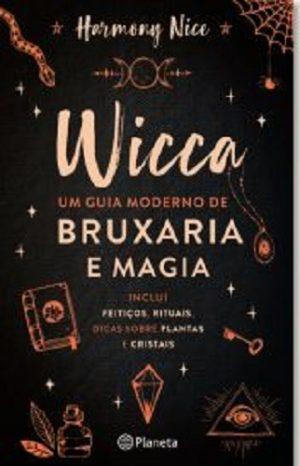 Wicca – Um Guia Moderno de Bruxaria e Magia