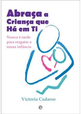 Abraça a Criança Que Há em Ti