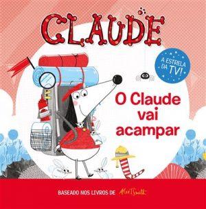 Claude – O Claude Vai Acampar