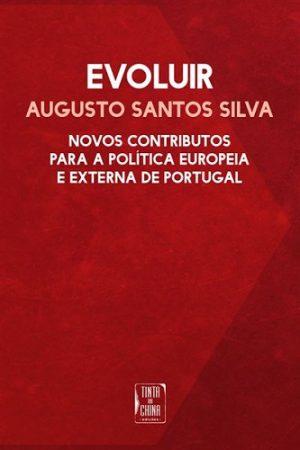 Evoluir – Novos contributos para a política europeia e externa de Portugal
