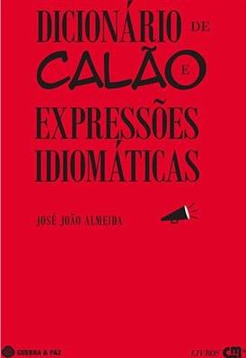 Dicionário de Calão e Expressões Idiomáticas