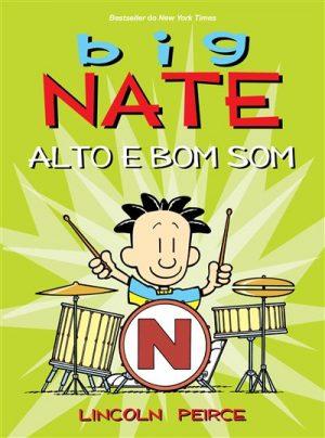 Big Nate – Alto e Bom Som