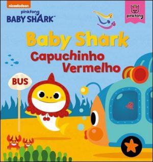 Baby Shark – Capuchinho Vermelho