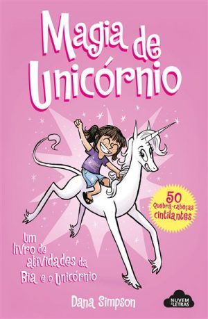 Bia e o Unicórnio – Magia do Unicórnio