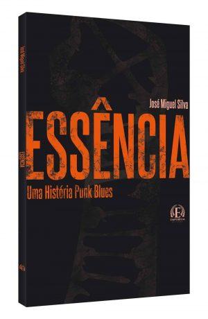 Essência – Uma História de Punk Blues