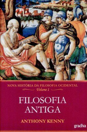 Nova História da Filosofia Ocidental – Vol. I
