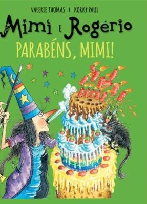 Mimi e Rogério – Parabéns, Mimi!