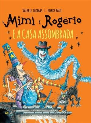 Mimi e Rogério e a Casa Assombrada