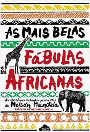 As Mais Belas Fábulas Africanas (5.ª Edição)