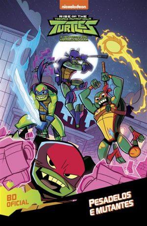 O Despertar das Tartarugas Ninja – Pesadelos e Mutantes