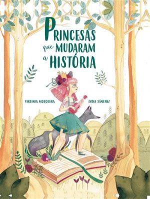 Princesas que Mudaram a História