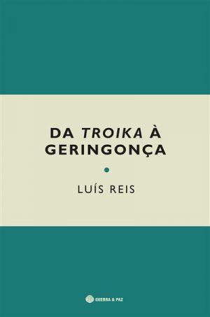 Da Troika à Geringonça