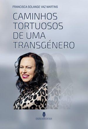 Caminhos Tortuosos de uma Transgénero