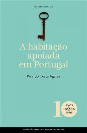 A Habitação Apoiada em Portugal