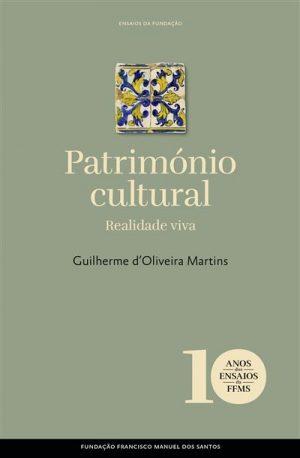 Património Cultural – Realidade viva