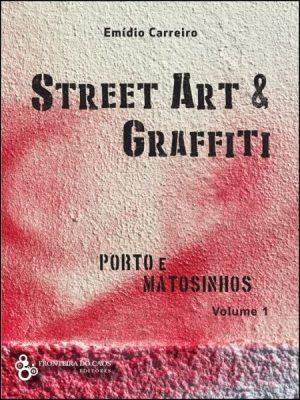 Street Art & Graffiti – Porto e Matosinhos