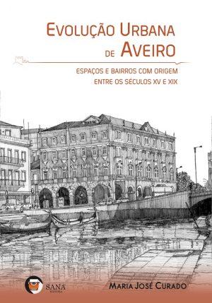 Evolução Urbana de Aveiro