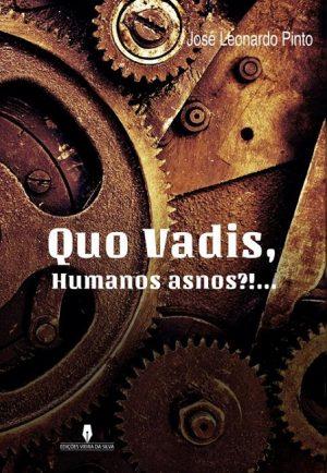 Quo Vadis, Humanos Asnos?!…