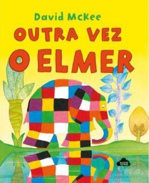 Outra Vez o Elmer
