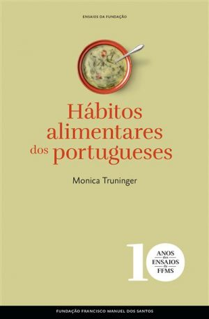 Hábitos Alimentares dos Portugueses (Capa Dura)