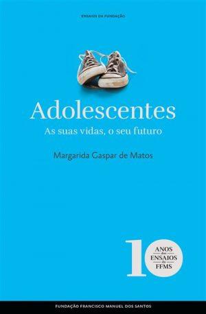 Adolescentes – As suas vidas, o seu futuro (Capa Dura)