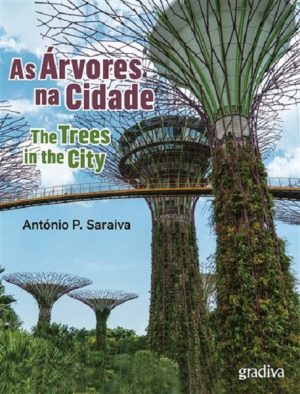 As Árvores na Cidade | The Trees in the City
