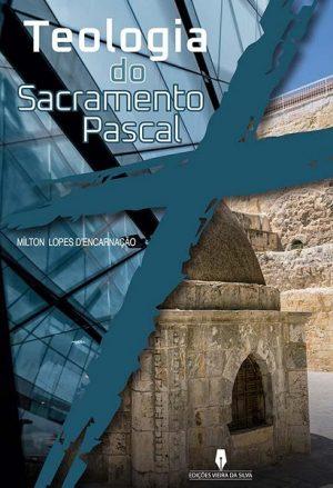 Teologia do Sacramento Pascal