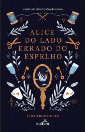 Alice do Lado Errado do Espelho