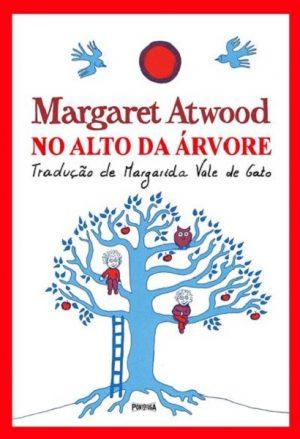 No Alto da Árvore / Up in the Tree