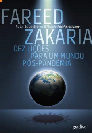 Dez Lições para Um Mundo Pós-Pandemia