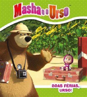Masha e o Urso – Boas Férias, Urso!