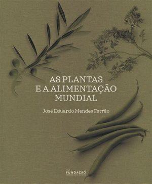 As Plantas e a Alimentação Mundial