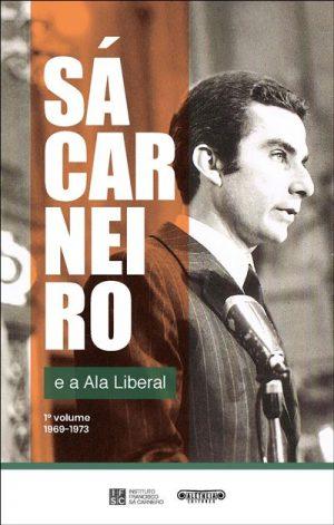 Sá Carneiro e a Ala Liberal