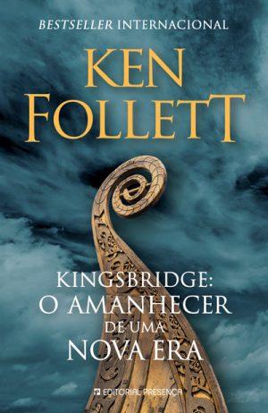 Kingsbridge: O Amanhecer de Uma Nova Era