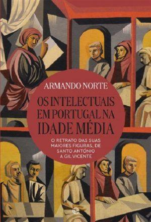 Os Intelectuais em Portugal na Idade Média