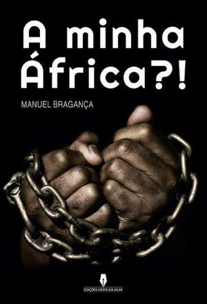 A Minha África?!