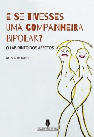 E Se Tivesse uma companheira bipolar