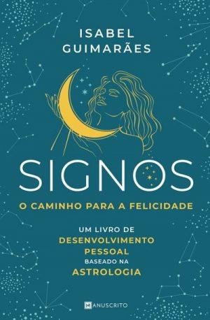 Signos – O Caminho para a Felicidade