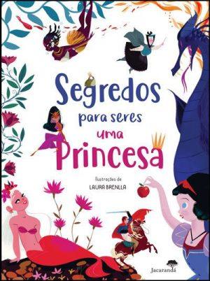 Segredos para Seres Uma Princesa