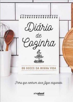 Diário de Cozinha – Os Doces da Minha Vida