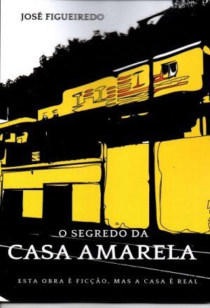 O Segredo da Casa Amarela