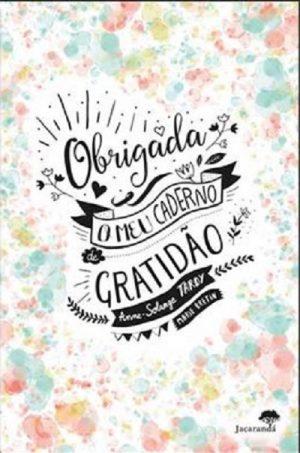 Obrigada – O Meu Caderno de Gratidão