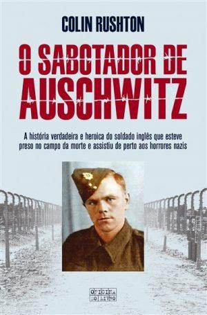 O Sabotador de Auschwitz