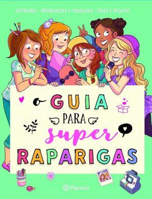 O Guia para Super Raparigas