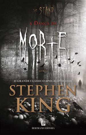 The Stand – A Dança da Morte – Livro I