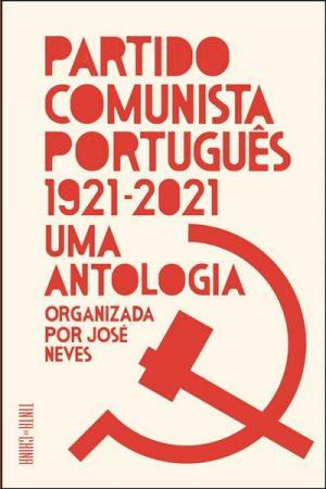 Partido Comunista Português, 1921-2021