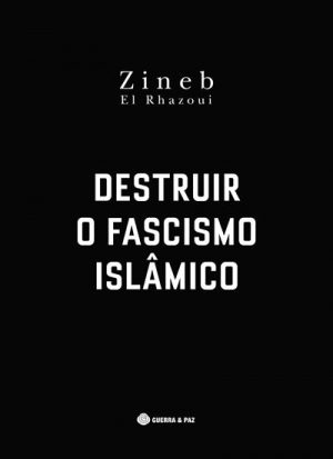 Destruir o Fascismo Islâmico